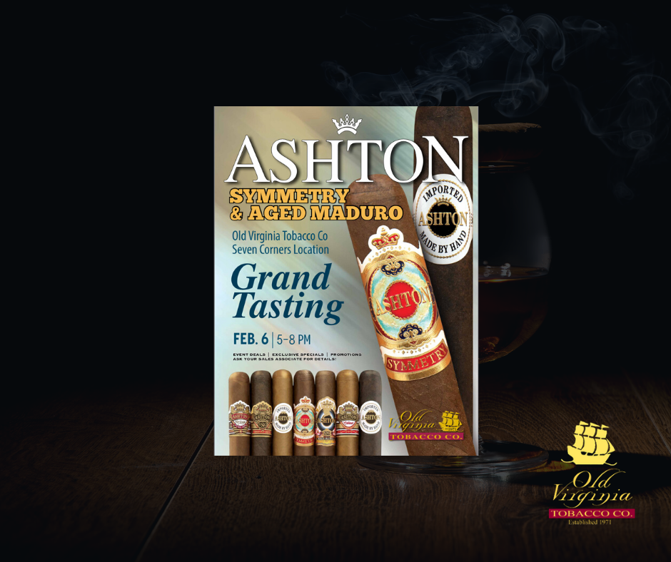 Ashton Event: Grand Tasting! Symmetry & Aged Maduro