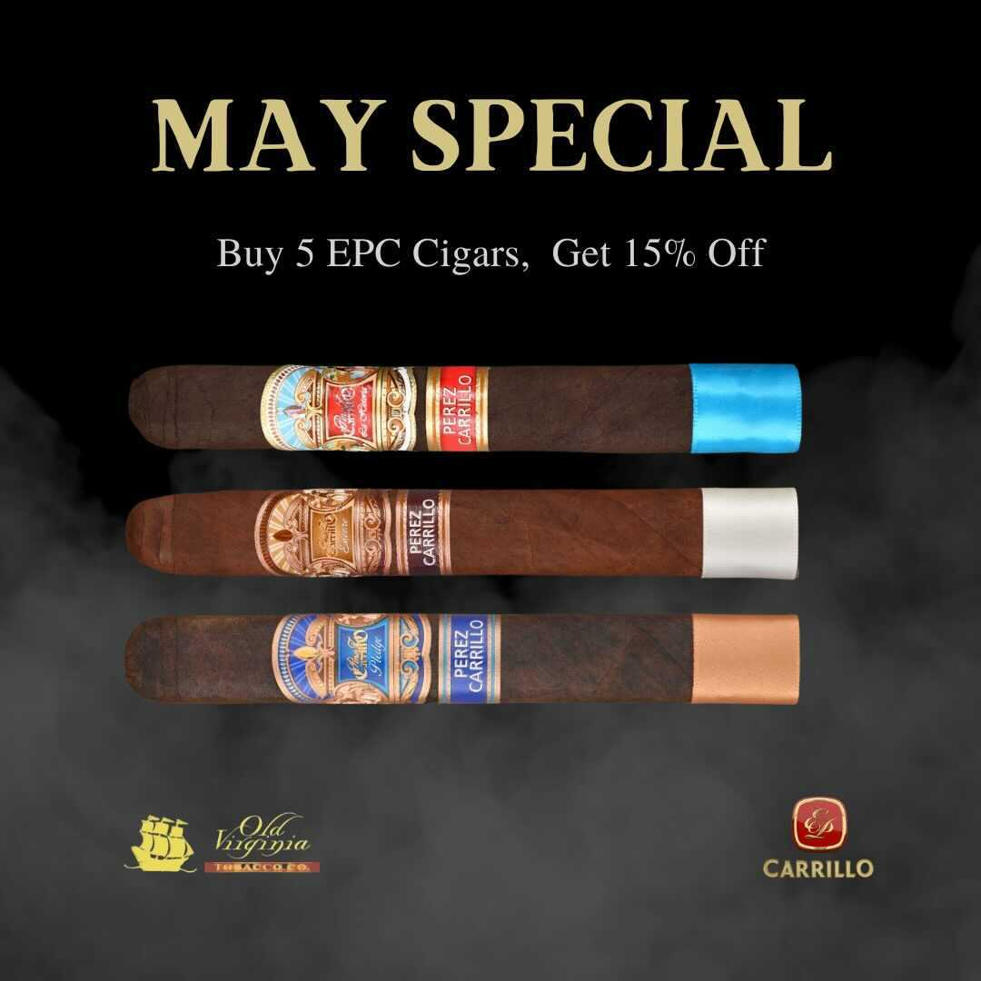 May Special: Buy 5 EPC cigars, get 15% off