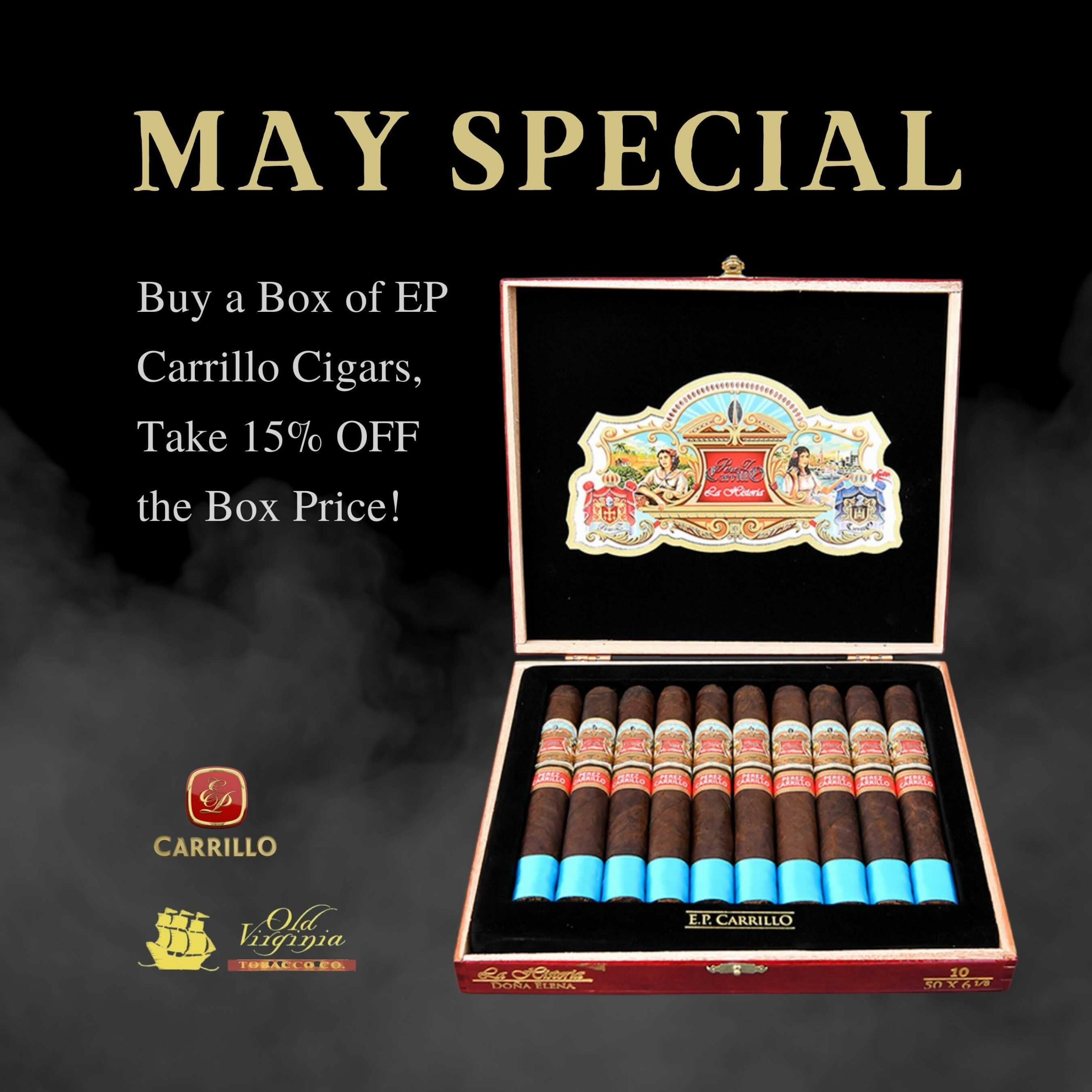 May Special: Buy a Box of EP Carrillo Cigars – take 15% off the box price!