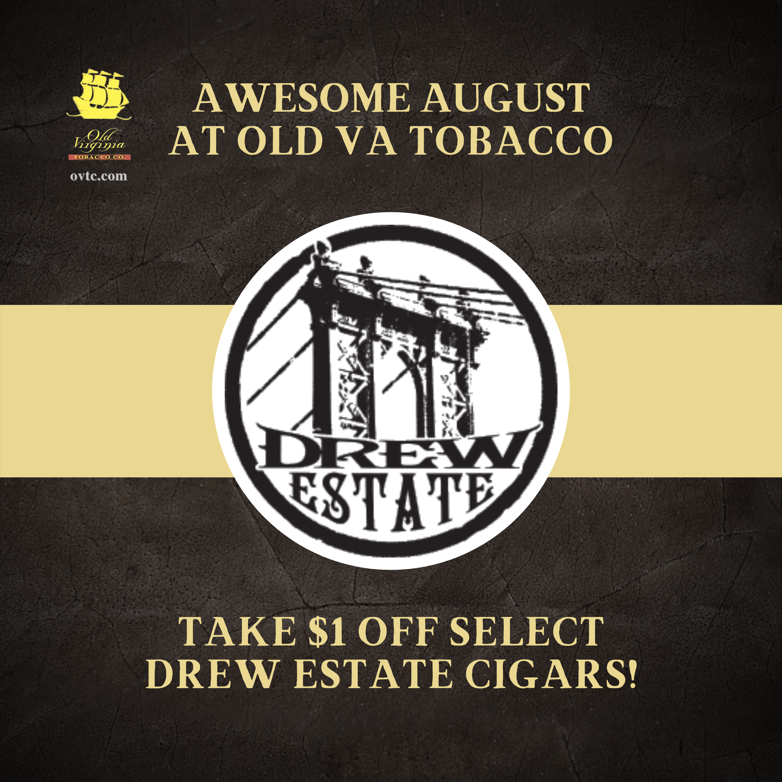 Awesome August! $1 off Drew Estate Cigars