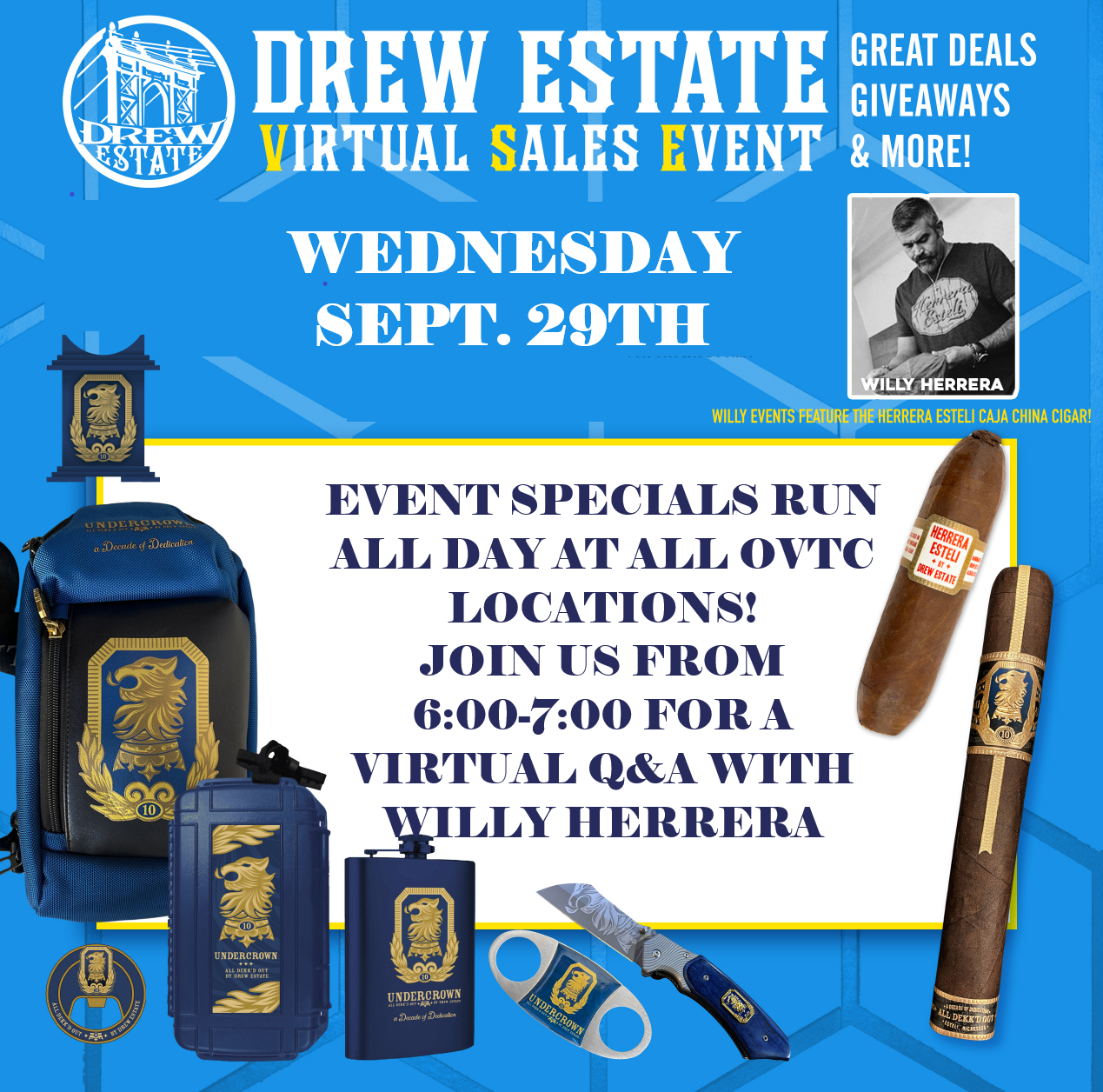 Drew Estate Cigars Virtual Sales Event with Live Q&A featuring Willy Herrera