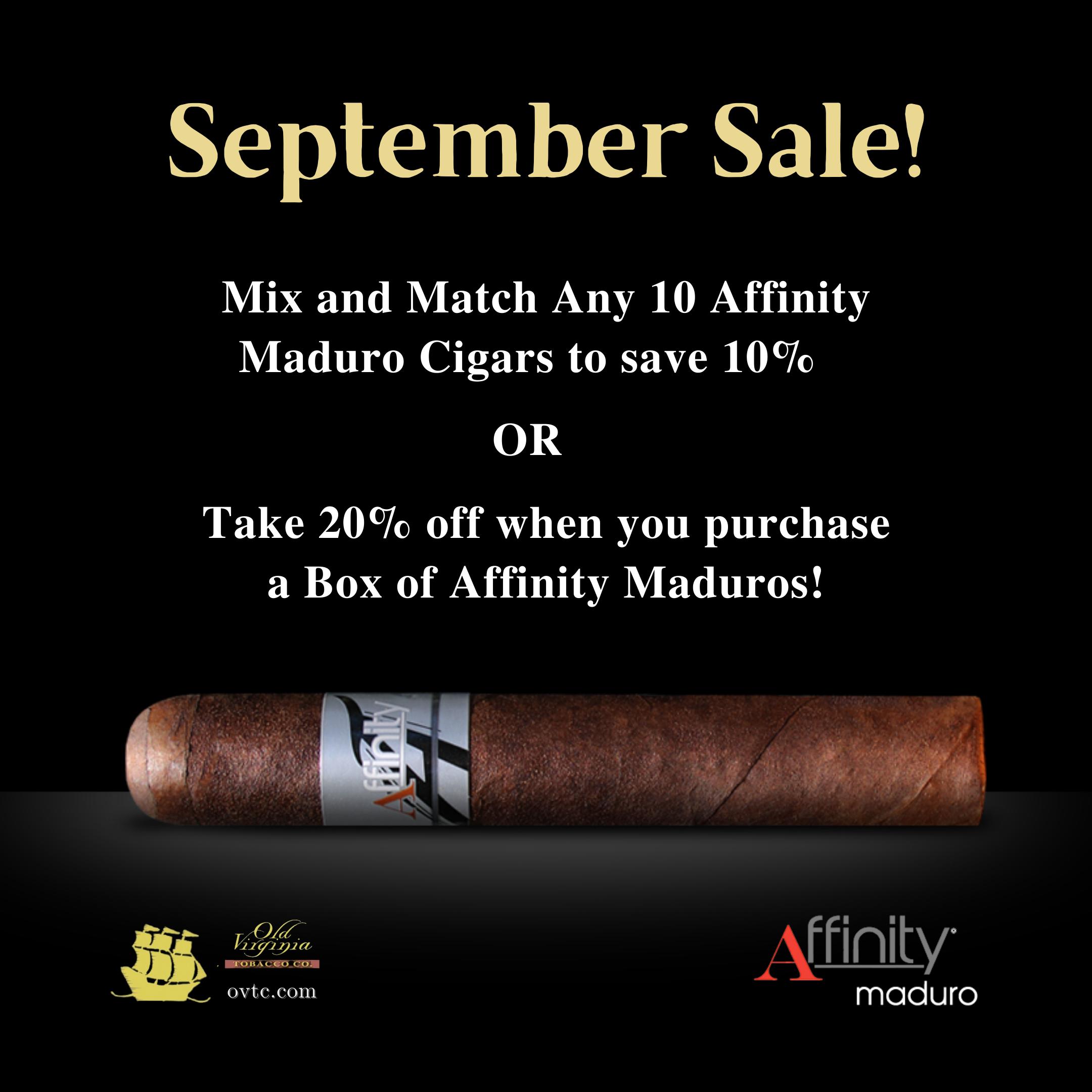 Affinity Maduro September Sales – Mix & Match 10 or Buy a Box!